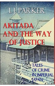 Akitada and the Way of Justice