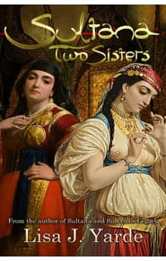 Sultana: Two Sisters