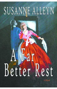 A Far Better Rest