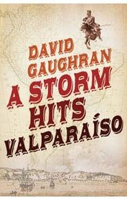 A Storm Hits Valparaíso